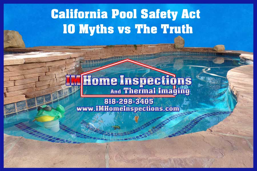 10 california pool safety act myths im home inspection