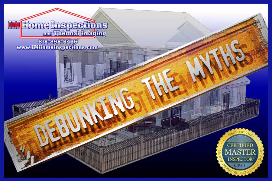 top 10 myths about home inspections im home inspection