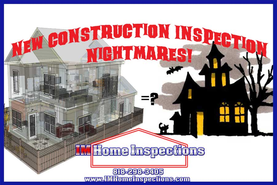 New Construction Inspection Nightmares Im Home Inspections
