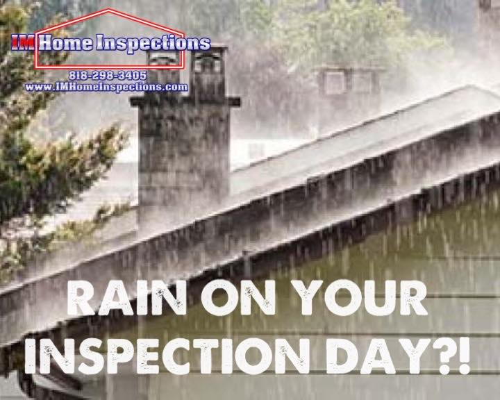 Rain during a home inspection